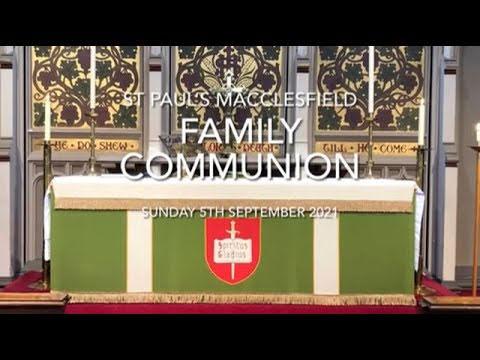 Family Communion – 5th September